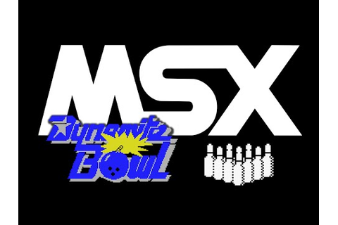 Dynamite Bowl MSX Hz 60 - YouTube
