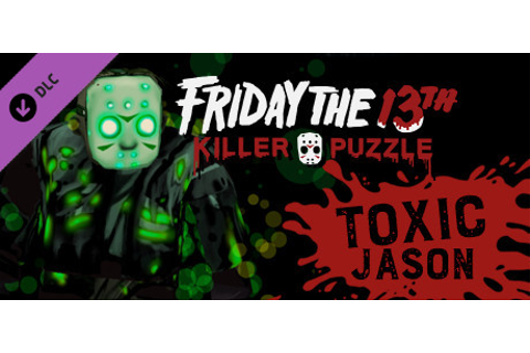 Save 51% on Friday the 13th: Killer Puzzle - Toxic Jason ...