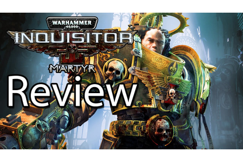 Warhammer 40,000 Inquisitor Martyr Xbox One X Gameplay ...