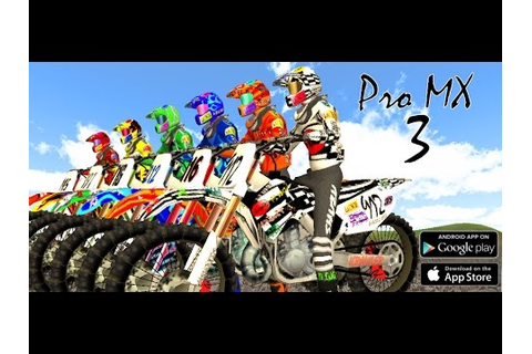 Pro MX 3 - Motocross Racing Game on Android and iOS - YouTube