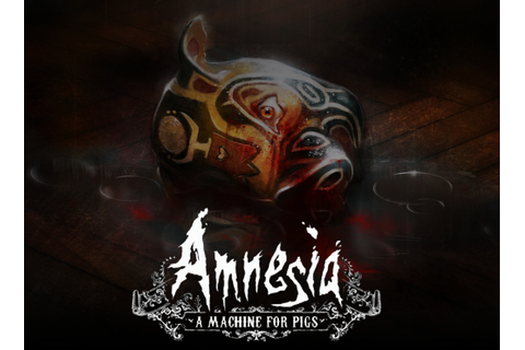 Amnesia A Machine For Pigs Review