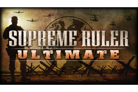 Supreme Ruler Ultimate - Free Full Download | CODEX PC Games
