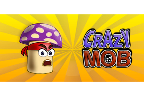 Crazy Mob on Steam
