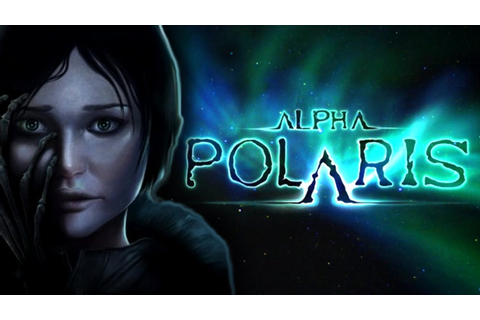 Alpha Polaris | Full Game Walkthrough | No Commentary ...