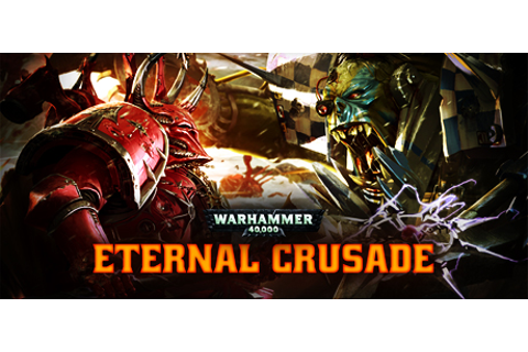 Warhammer 40,000 : Eternal Crusade on Steam
