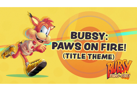 Bubsy: Paws on Fire! (Original Game Soundtrack): 01. Bubsy ...