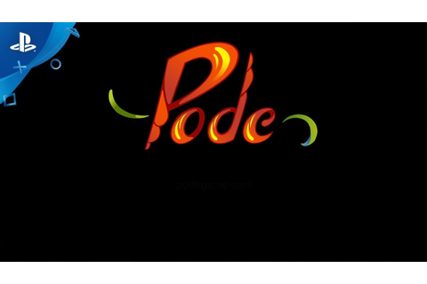 Pode - Game Play Trailer | PS4 - YouTube