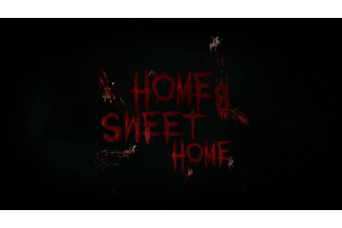 Home Sweet Home | Official Trailer - YouTube