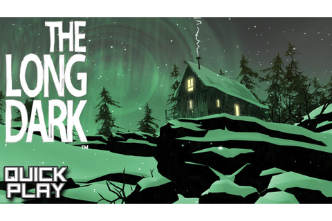 The Long Dark Gameplay - Beautiful Survival Game in Early ...