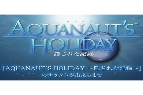 Aquanaut's Holiday Trophy Guide - Aquanaut's Holiday ...
