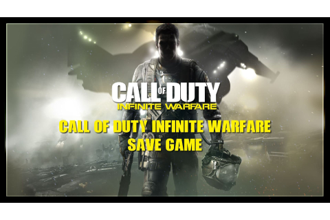 Call of Duty Infinite Warfare Save Game Dosyası - CoDSaveGame