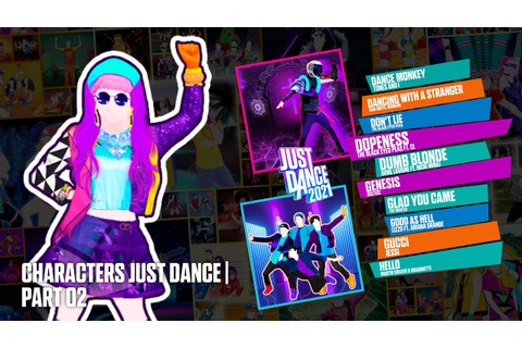 Just Dance 2021 | Characters Song List Just Dance | Part ...
