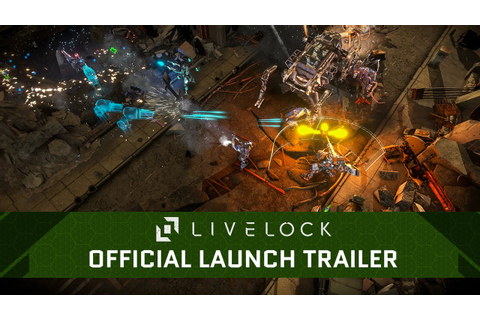 Livelock - Official Launch Trailer - YouTube