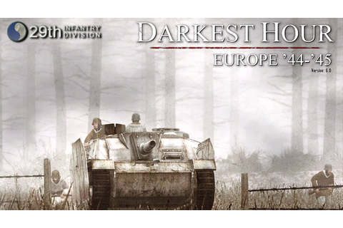 Darkest Hour: Europe '44 - '45 - v6.0.3 - Pubbing! - YouTube