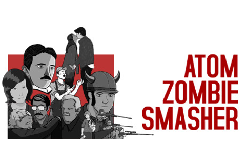 Atom Zombie Smasher on Steam