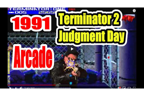 1991 Terminator 2 T2 Arcade Old School Game Playthrough ...