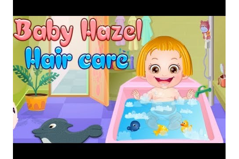Baby Hazel Haircare Games-Baby Games 2013 - YouTube