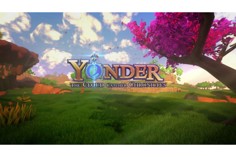 Yonder: The Cloud Catcher Chronicles Review -- Exploration ...
