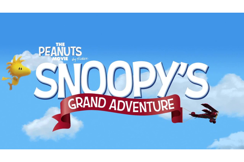 The Peanuts Movie: Snoopy's Grand Adventure - Official ...