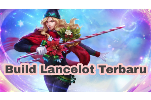 LANCELOT GAME PLAY - MOBILE LEGEND - YouTube