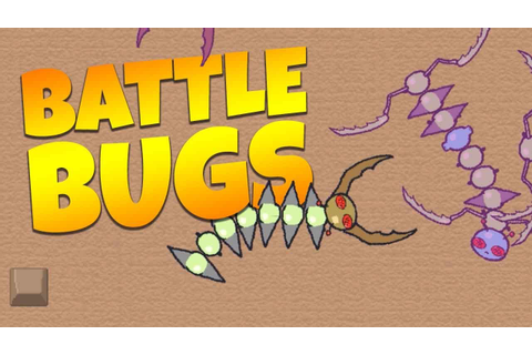 EAT AND GROW YOUR BUG! - Battle Bugs - Let's Play Battle ...
