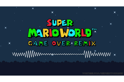 Super Mario World Game Over LoFi Hip Hop Remix - YouTube