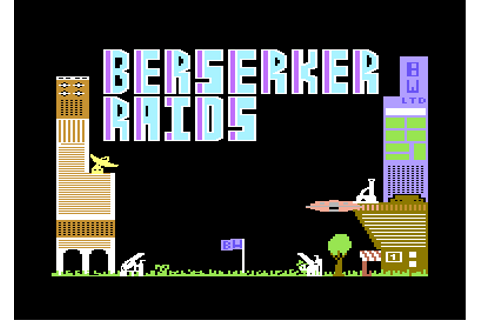 Berserker Raids Screenshots for Commodore 64 - MobyGames