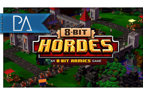 8-Bit Hordes Gameplay - MY FIRST LOOK! - YouTube