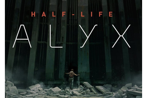 Valve Half-Life Alyx VR game first teaser released ...