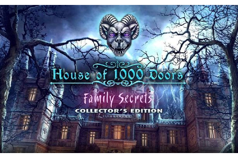 House of 1,000 Doors: Family Secrets Collector's Edition Free Download ...