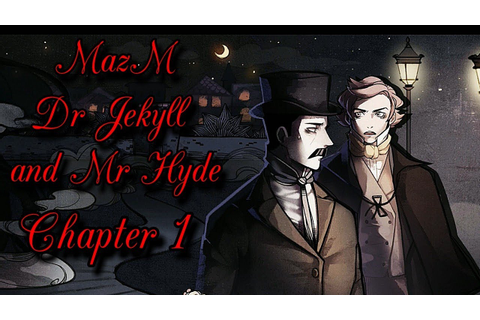 MazM Dr Jekyll and Mr Hyde - Chapter 1 - YouTube
