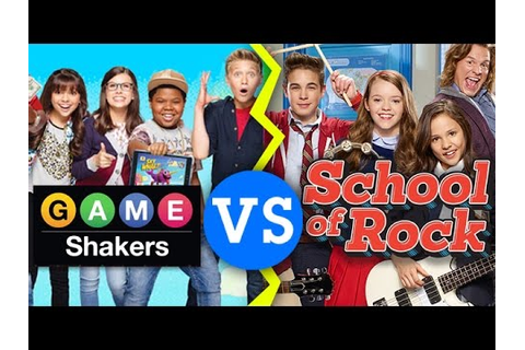 School of Rock VS Game Shakers - A Showdown of Shows ...