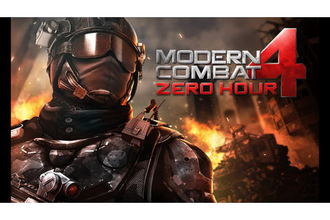 Modern Combat 4: Zero Hour - Mobile Game Trailer - YouTube