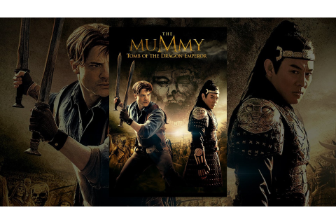 The Mummy 3: Tomb of the Dragon Emperor - YouTube