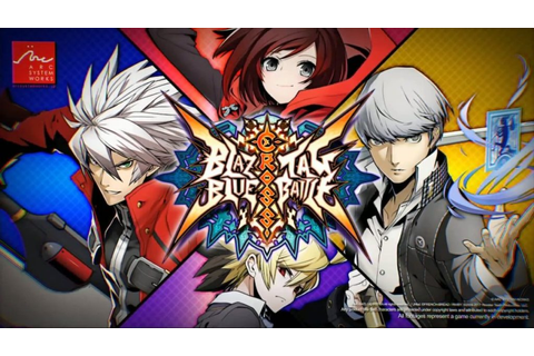 BlazBlue Cross Tag Battle Is A Huge Crossover Fighting ...