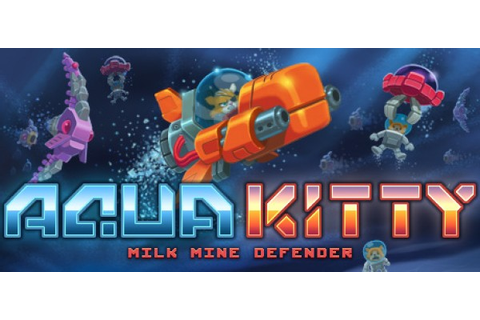 Co-Optimus - Aqua Kitty - Milk Mine Defender (PlayStation ...