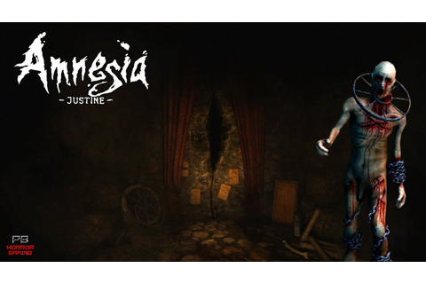 Amnesia The Dark Descent : Justine | Full Playthrough ...
