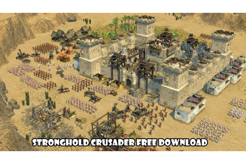 Stronghold Crusader PC Game Free Download + Instal - YouTube
