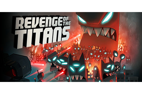 Revenge of the Titans Review - Invision Game Community