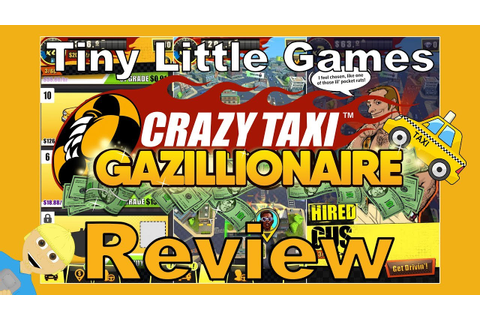 Crazy Taxi Gazillionaire Android iOS Game Review - YouTube