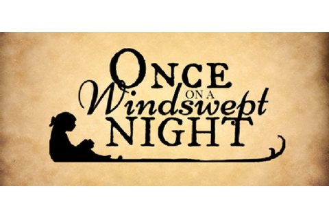 Once on a windswept night für Linux MacOS PC - Steckbrief ...