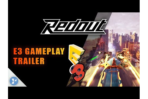 Redout | E3 2016 Gameplay Trailer HD - YouTube