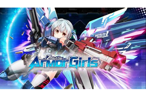 Armor girls: Z battle for Android - Download APK free
