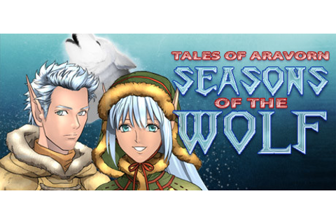 Tales of Aravorn: Seasons Of The Wolf on Steam