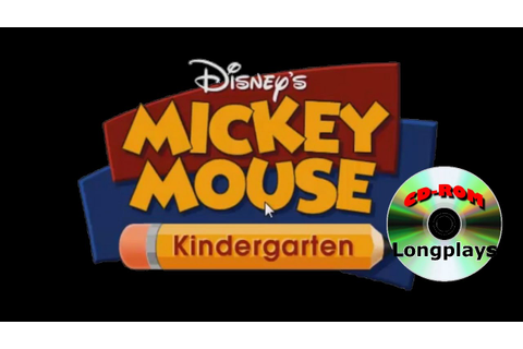 Mickey Mouse Kindergarten (CD-ROM Longplay #1) - YouTube
