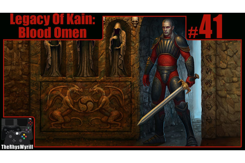 Legacy Of Kain: Blood Omen Playthrough | Part 41 - YouTube