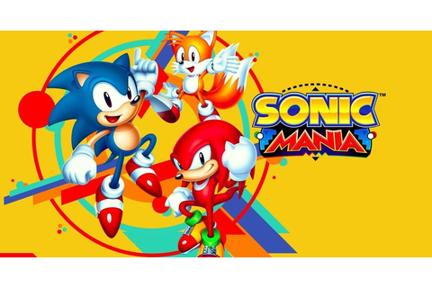 5 Things We're Expecting from Sonic Mania