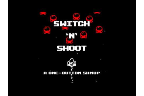 Switch 'N' Shoot game development - YouTube