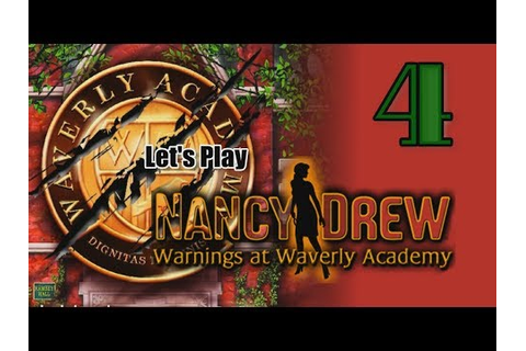 Nancy Drew 21: Warnings at Waverly Academy [04] w/YourGibs ...