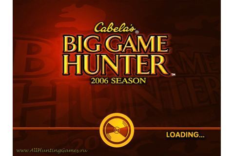 Cabela's Big Game Hunter 2006 Trophy Season. Симуляторы ...